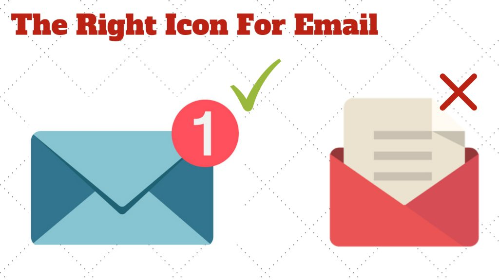 Using the right icon is important in any website's design. Use a design that the consumer is already aware of.
