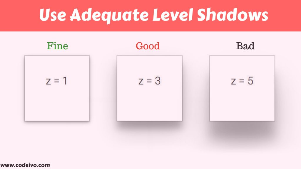 Adding shadows to features within the design of the website is attractive as long as they are of adequate level.